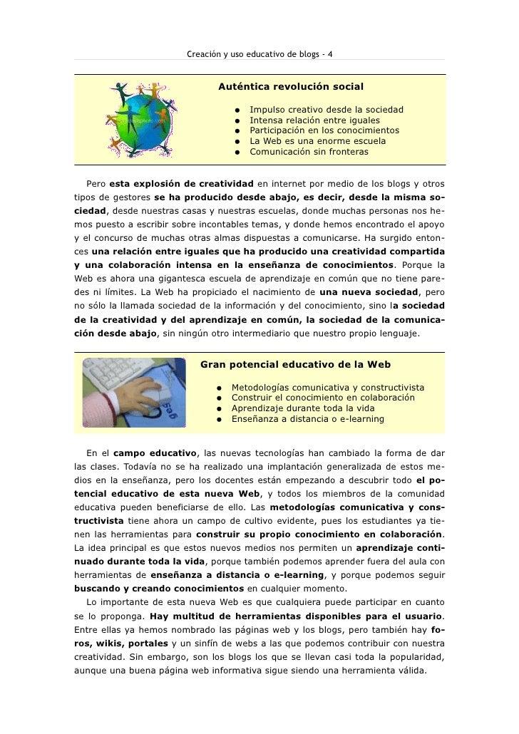 Creación y uso educativo de blogs - 4                                       Auténtica revolución social                   ...