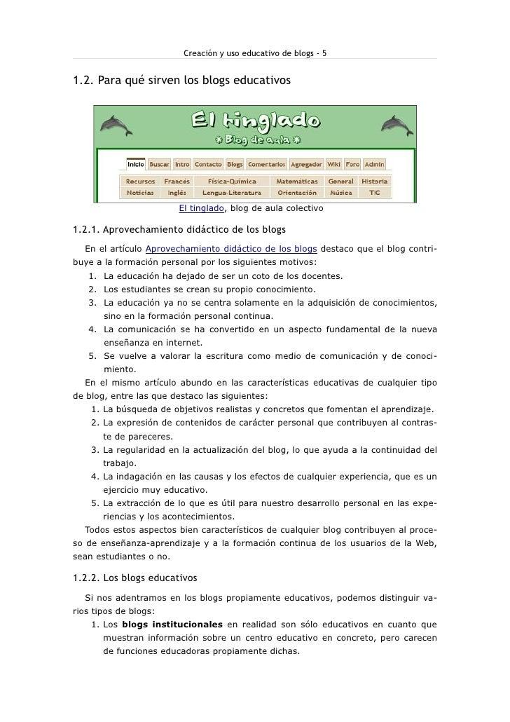Creación y uso educativo de blogs - 5   1.2. Para qué sirven los blogs educativos                               El tinglad...