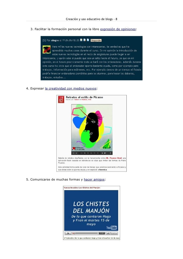 Creación y uso educativo de blogs - 8     3. Facilitar la formación personal con la libre expresión de opiniones:     4. E...