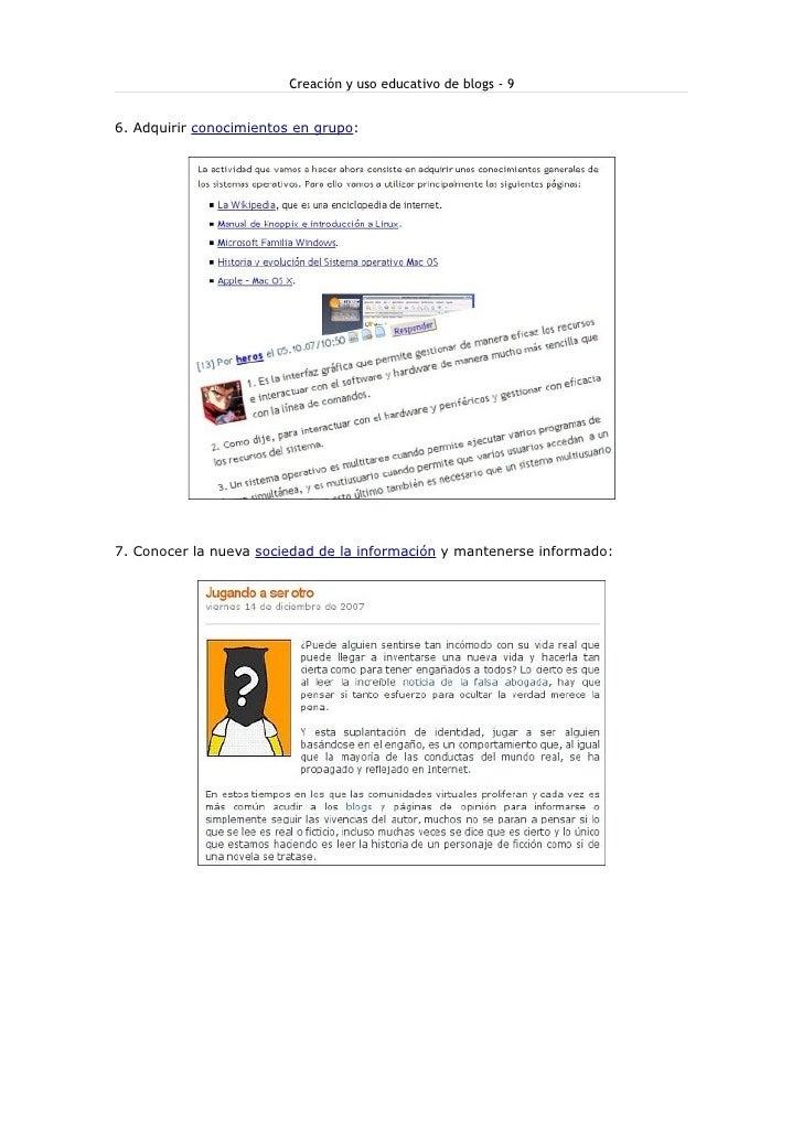 Creación y uso educativo de blogs - 9   6. Adquirir conocimientos en grupo:     7. Conocer la nueva sociedad de la informa...
