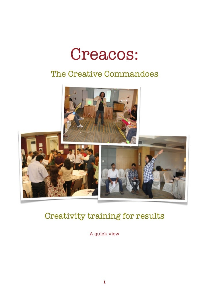 Creacos:     The Creative Commandoes    Creativity training for results               A quick view                   1