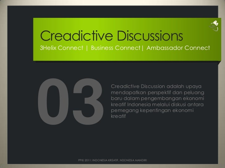 CreadictiveDiscussions<br />3Helix Connect | Business Connect| Ambassador Connect<br />03<br />Creadictive Discussion adal...