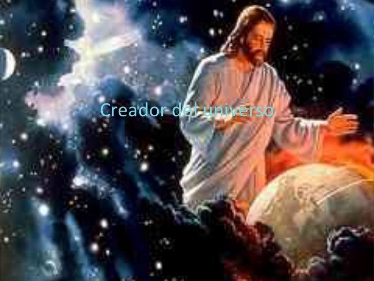 Creador del universo