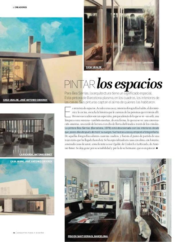 CREADORES Para Bea Sàrrias, la arquitectura tiene un significado especial. Esta pintora de Barcelona plasma, en los cuadro...