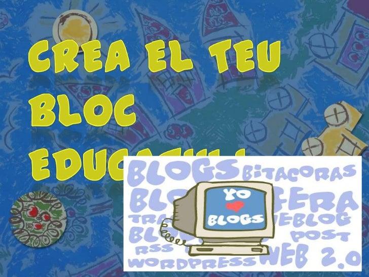 Crea el teu bloc educatiu I