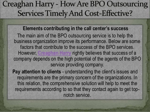 Creaghan Harry How Are Bpo Outsourcing Services Timely And Cost Eff