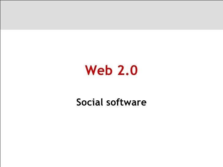 Web 2.0 Social software