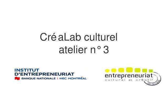 CréaLab culturel atelier n° 3