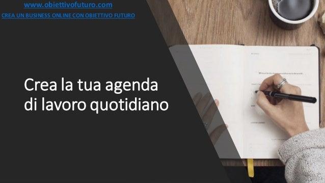 Crea la tua agenda di lavoro quotidiano for Crea la tua planimetria gratis