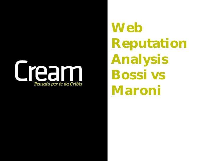 WebReputationAnalysisBossi vsMaroni