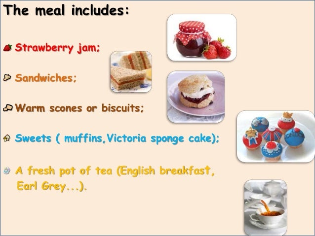 • Cream teas are traditionally associated with Devon and Cornwall, counties located in south west England.