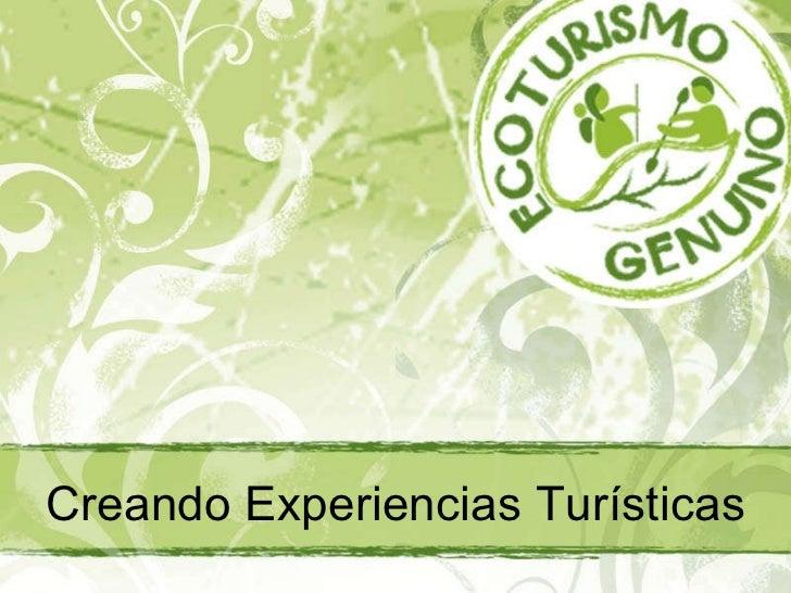 Creando Experiencias Turísticas