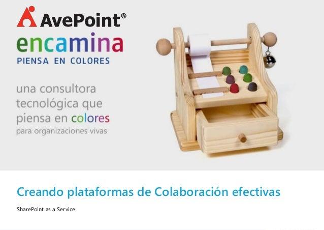 Creando plataformas de Colaboración efectivas SharePoint as a Service