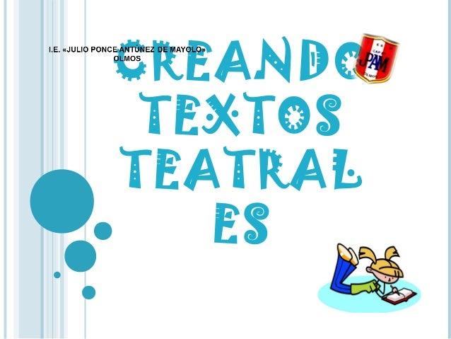 CREANDO TEXTOS TEATRAL ES