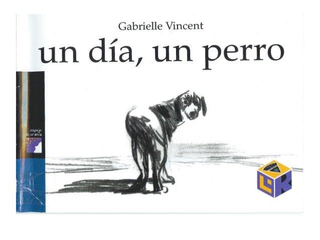 Gabrielle Vincent  un día,  un perro