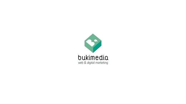 bukimedia.com | @bukimedia Creando una tienda online Que venda desde el minuto uno