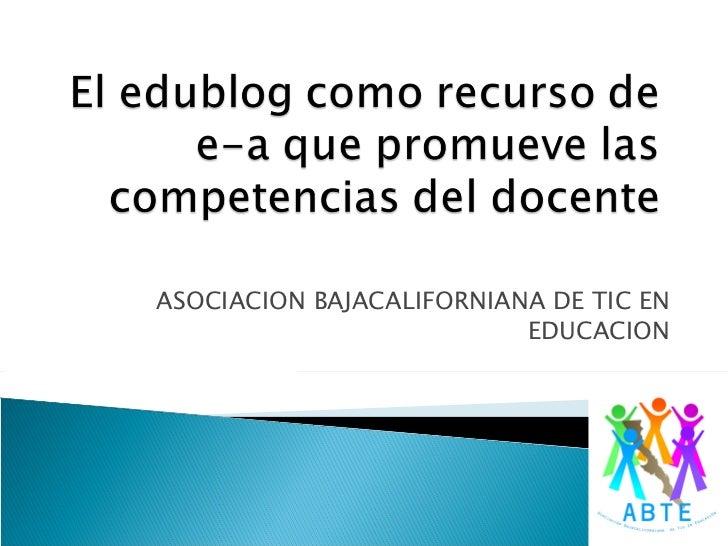 ASOCIACION BAJACALIFORNIANA DE TIC EN EDUCACION
