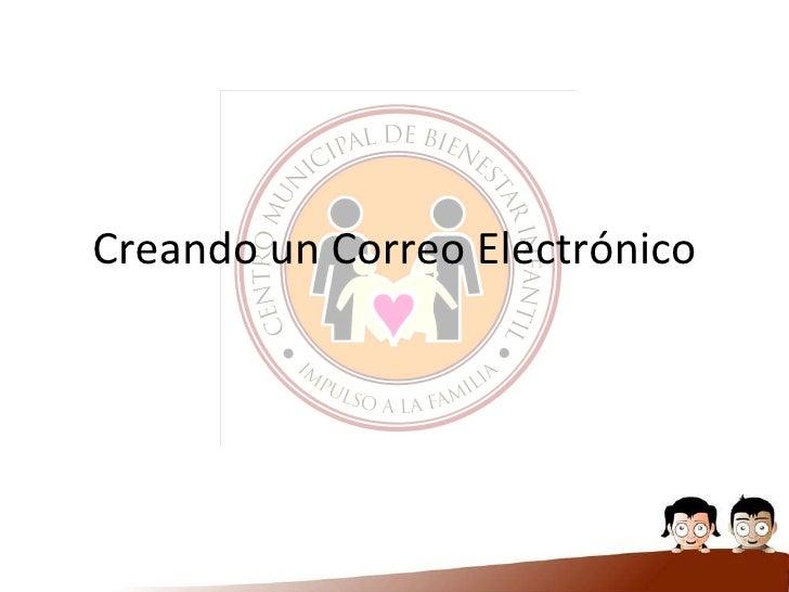 Creando un Correo Electrónico