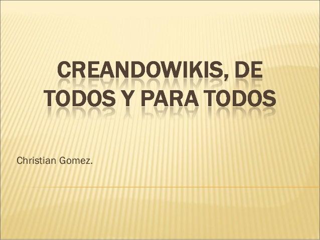 Christian Gomez.