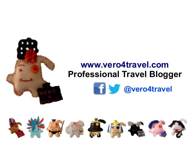 www.vero4travel.com Professional Travel Blogger @vero4travel