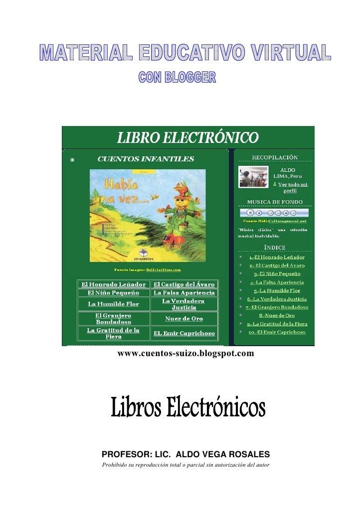www.cuentos-suizo.blogspot.com     PROFESOR: LIC. ALDO VEGA ROSALES Prohibido su reproducción total o parcial sin autoriza...