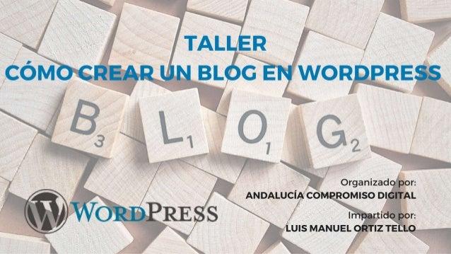 Taller de creación de blogs en Wordpress desde cero