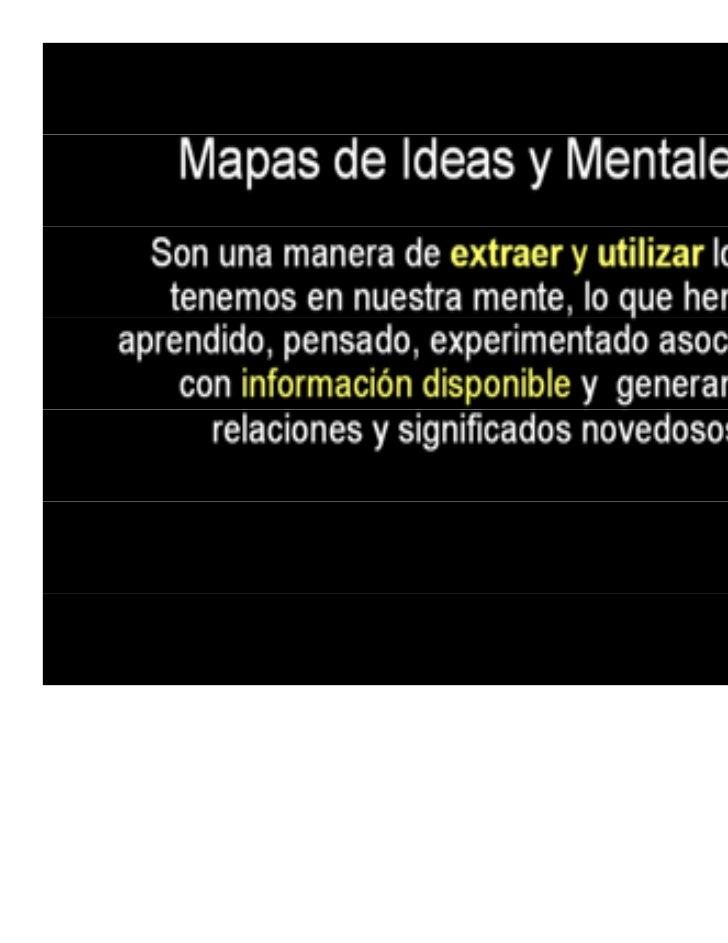 Mapas mentalesHerramienta para conceptualizar                 conceptualizar,plantear problemas y soluciones,       aprend...