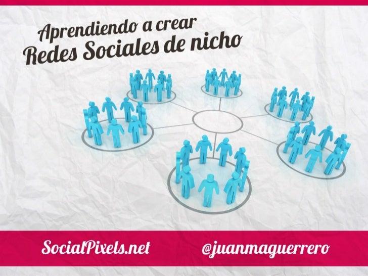 ¿y éste Quién   es?                      Juanma Guerrero                      Social Web Developer + UX Web Designer      ...