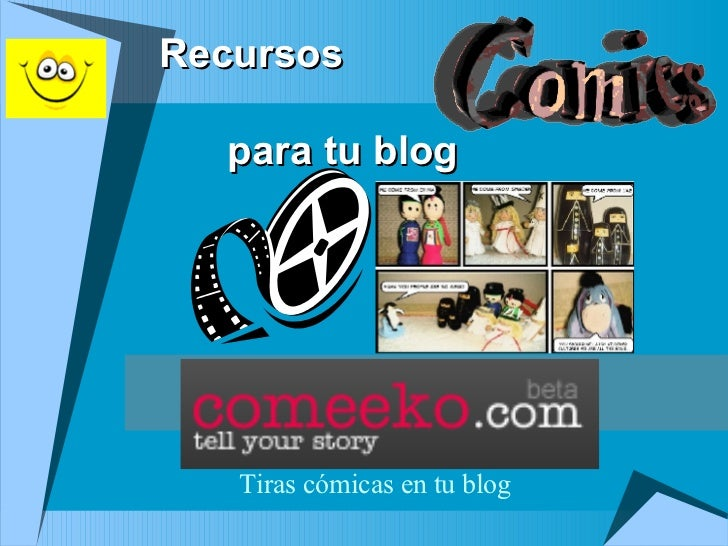 Recursos    para tu blog Tiras cómicas en tu blog
