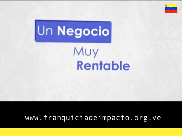 www.franquiciadeimpacto.org.ve