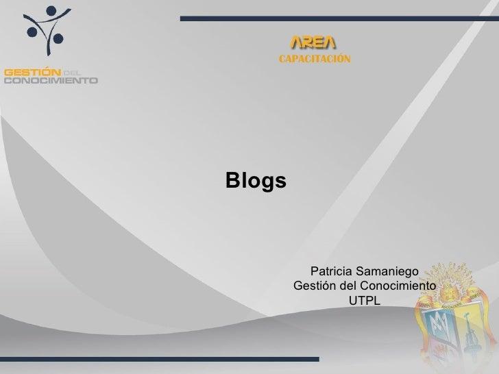 CAPACITACIÓN     Blogs             Patricia Samaniego         Gestión del Conocimiento                  UTPL