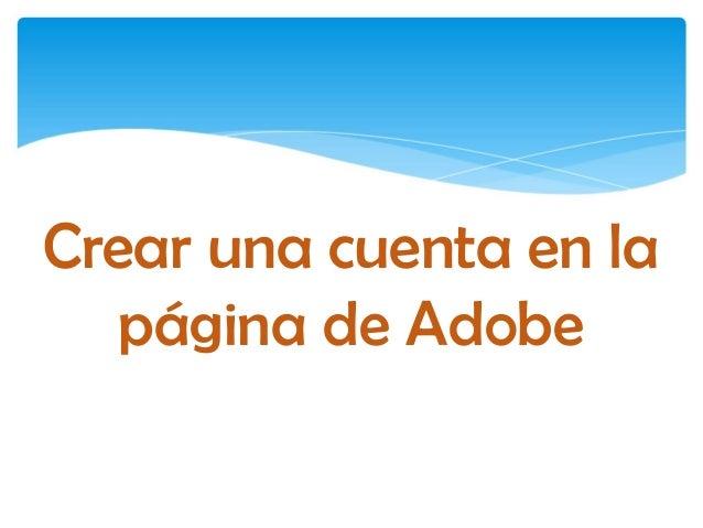 Crear una cuenta en la página de Adobe