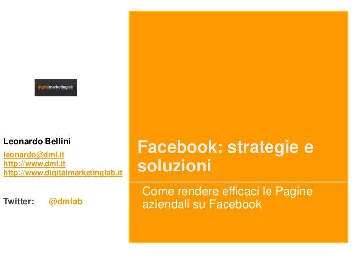 Leonardo Bellinileonardo@dml.it                                    Facebook: strategie ehttp://www.dml.ithttp://www.digita...