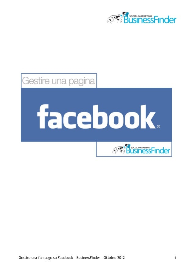 Gestire una fan page su Facebook – BusinessFinder –...