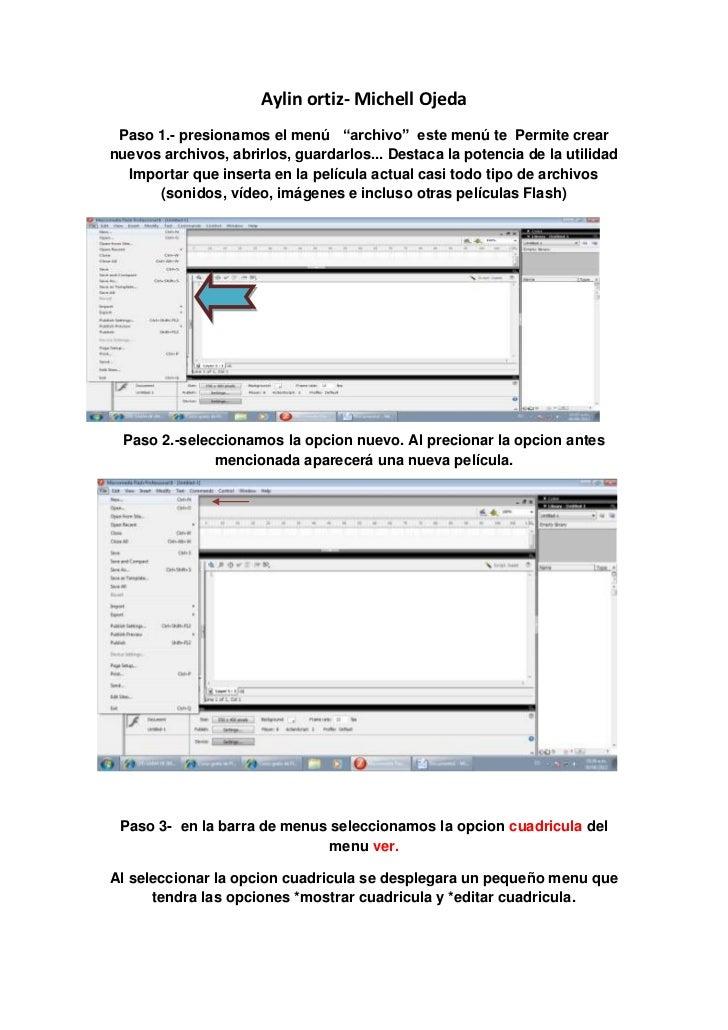 """Aylin ortiz- Michell Ojeda Paso 1.- presionamos el menú """"archivo"""" este menú te Permite crearnuevos archivos, abrirlos, gua..."""