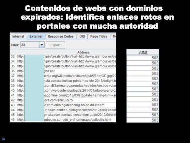 26 Contenidos de webs con dominios expirados: Identifica enlaces rotos en portales con mucha autoridad