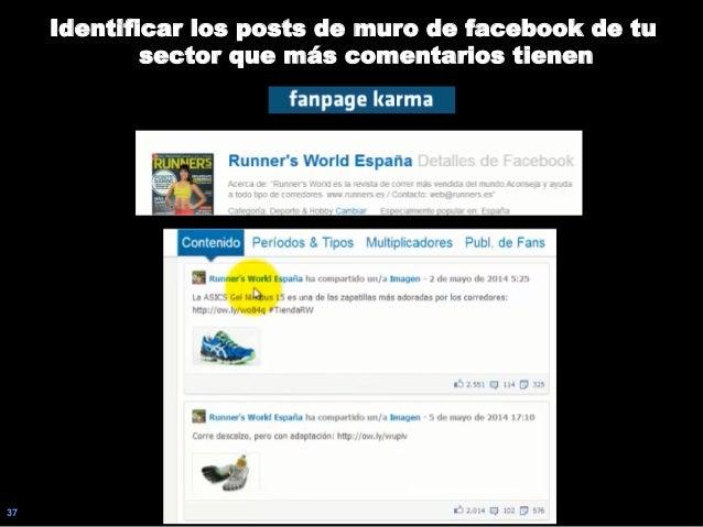 37 Identificar los posts de muro de facebook de tu sector que más comentarios tienen
