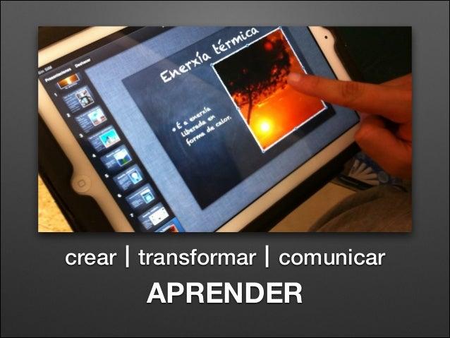 crear transformar  comunicar  APRENDER