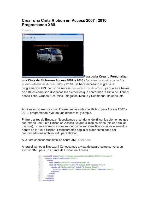 Crear una Cinta Ribbon en Access 2007 | 2010 Programando XML Tweetear  Para poder Crear o Personalizar una Cinta de Ribbon...