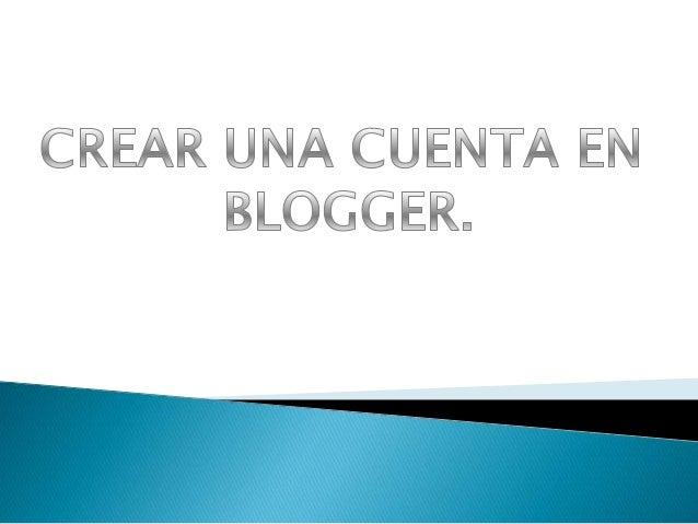 Introducimos la  cuenta de correo  electronico  y la  contraseña  y se nos abrirá la  pagina de  blogger.
