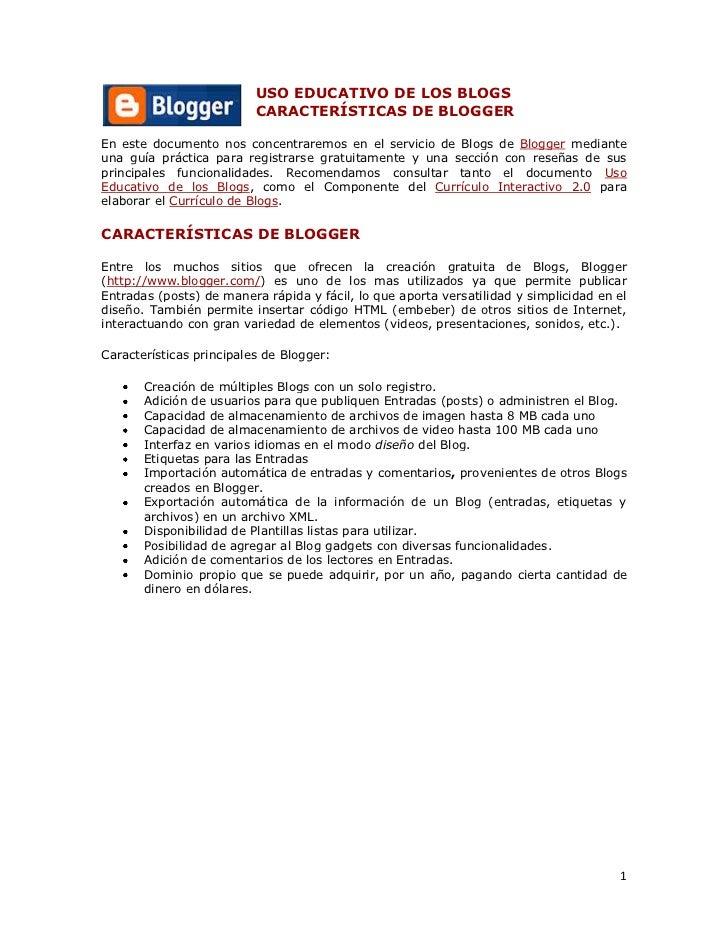 left0USO EDUCATIVO DE LOS BLOGS CARACTERÍSTICAS DE BLOGGER <br />En este documento nos concentraremos en el servicio de Bl...