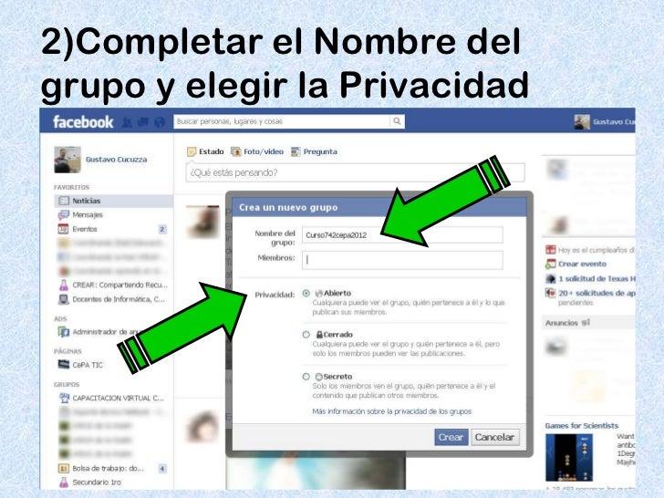2)Completar el Nombre delgrupo y elegir la Privacidad