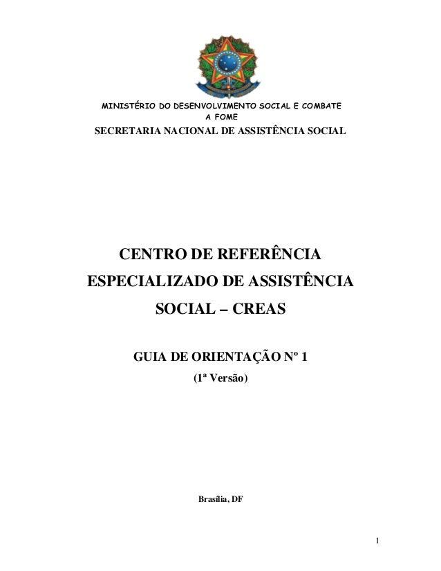 MINISTÉRIO DO DESENVOLVIMENTO SOCIAL E COMBATE A FOME  SECRETARIA NACIONAL DE ASSISTÊNCIA SOCIAL  CENTRO DE REFERÊNCIA ESP...