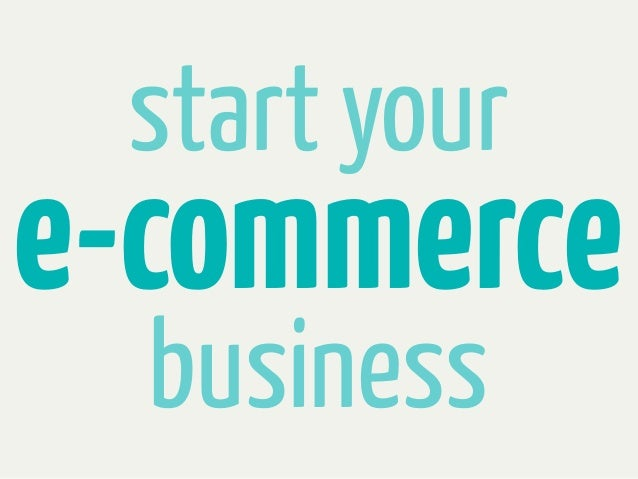 start youre-commerce  business