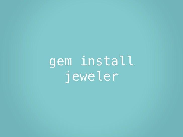 gem install   jeweler