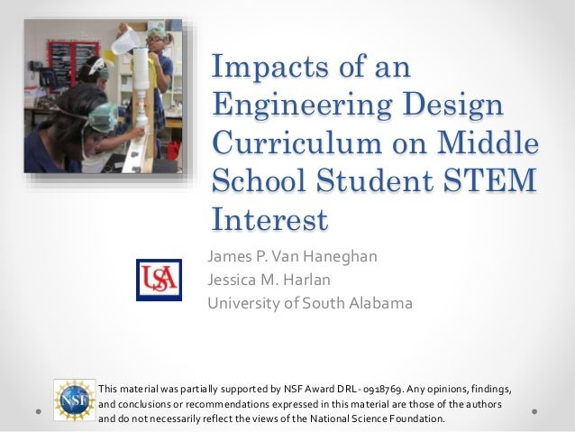 Engineering Design Curriculum : Impacts of an engineering design curriculum on middle