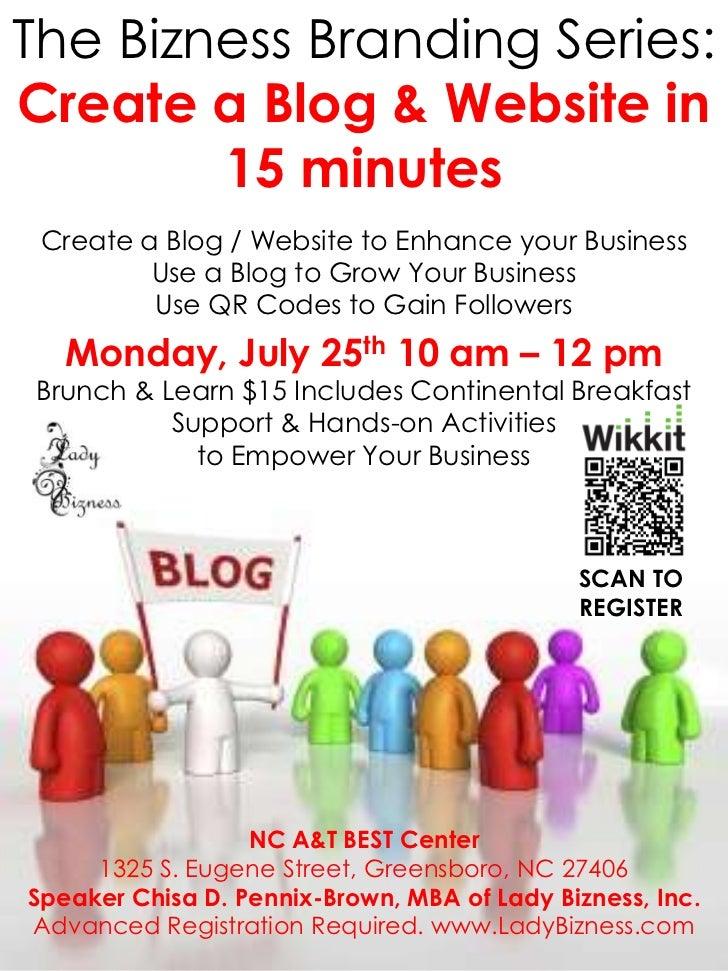The Bizness Branding Series:Create a Blog & Website in        15 minutes Create a Blog / Website to Enhance your Business ...