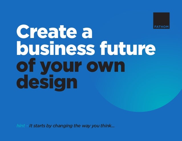 Create A Future Of Your Own Design