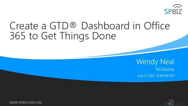 create a gtd u00ae dashboard in office 365 to get things done