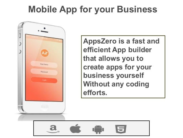 Mobile app building platform apps zero mobile app for your business appszero is a fast and efficient app builder that allows you solutioingenieria Choice Image